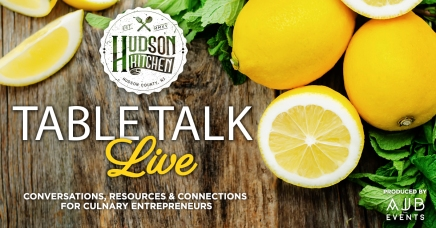 Hudson Kitchen_TableTalkLive__June